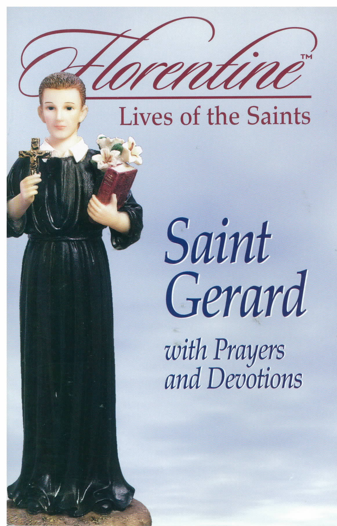 Florentine Lives of The Saints Saint Gerard by Mark Etling 306-11307