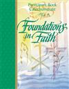 Foundations In Faith: Participant Book - Year A by RCL Benziger 347-9780782907650