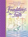 Foundations In Faith: Purification by RCL Benziger 347-9780782907636