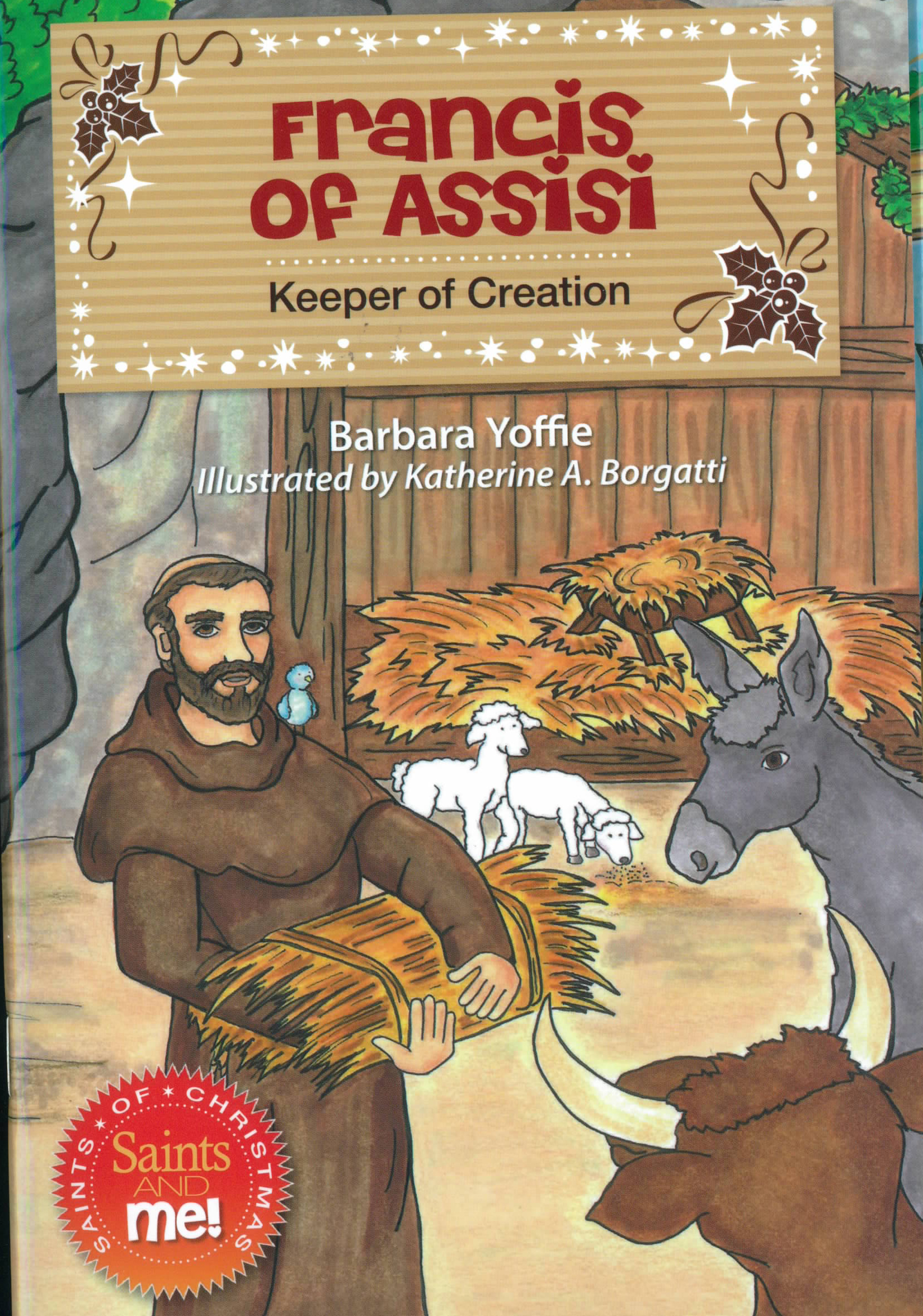 Francis of Assisi: Keeper of Creation by Barbara Yoffie 108-9780764823275