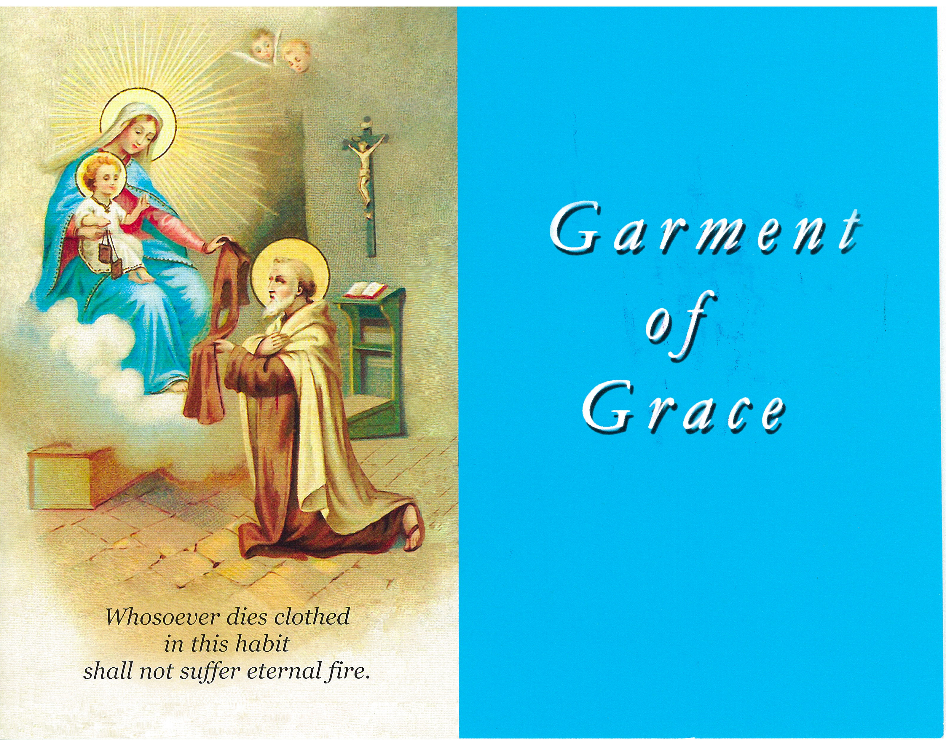 Garment of Grace from The Slaves of the Immaculate Heart 340-52444473