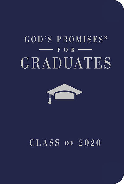 God's Promises For The Graduate Blue Cover -9781400215508