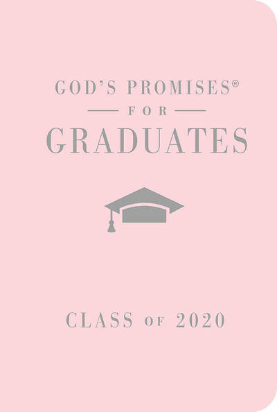 God's Promises For The Graduate Pink Cover-9781400215539