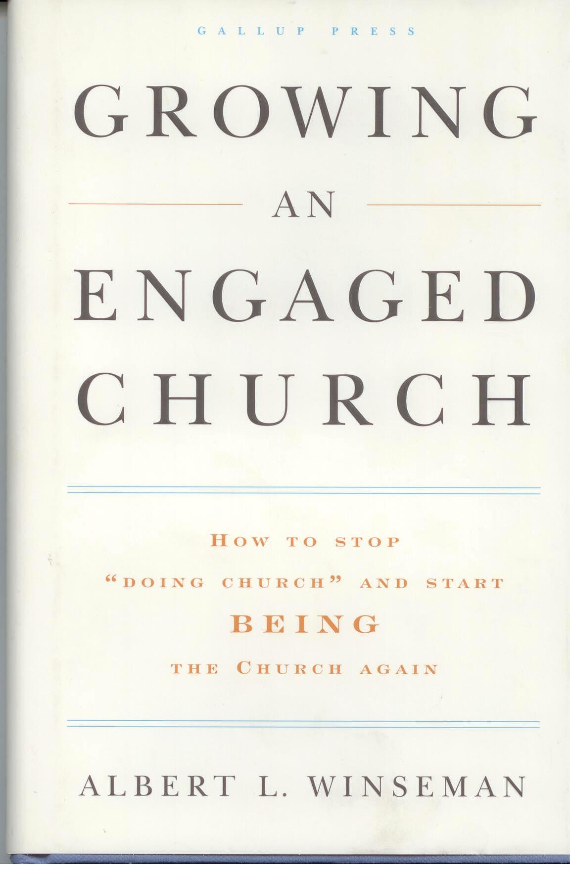 Growing An Engaged Church by Albert L. Winseman 108-9781595620149