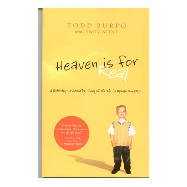 Heaven is for Real By Todd Burpo 108-9780849946158