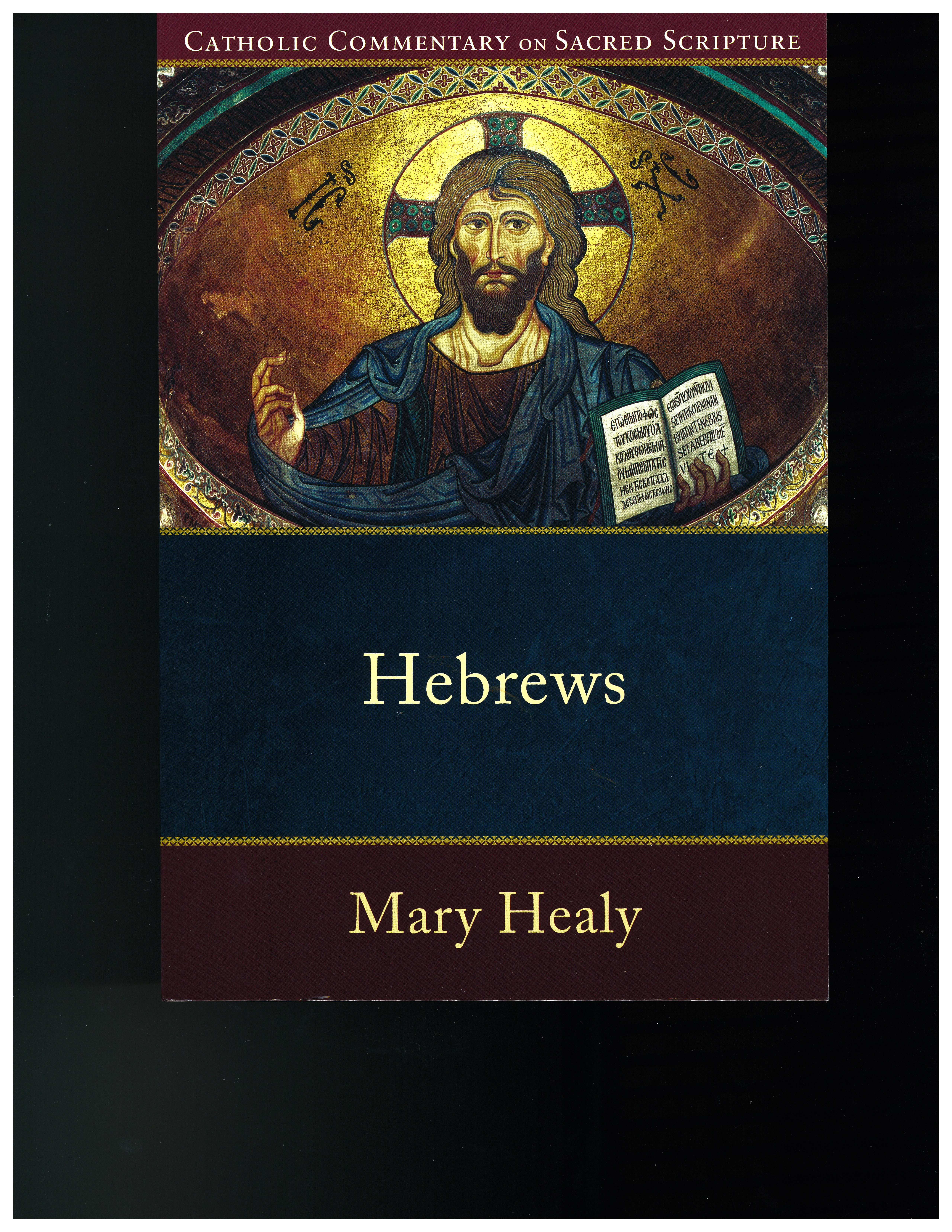 Hebrews by Mary Healy 108-9780801036033