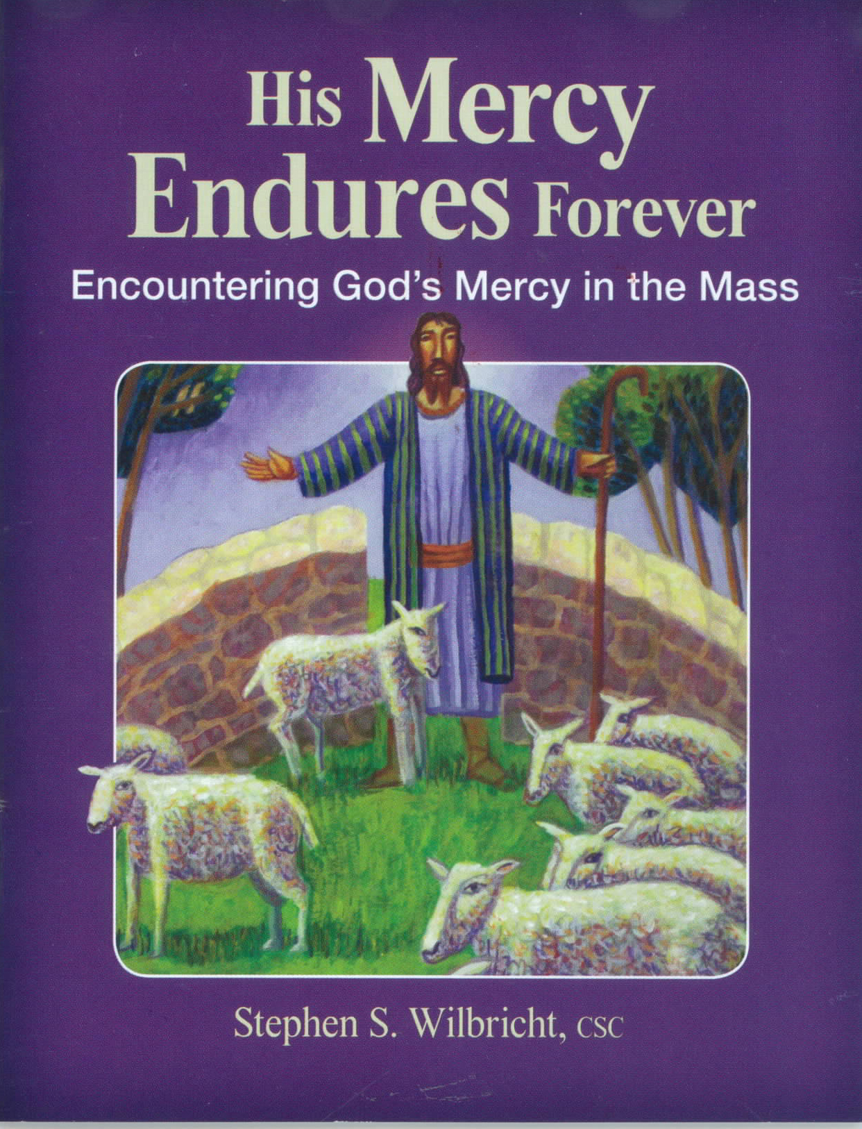 His Mercy Endures Forever from Liturgy Training 120-9781616712938