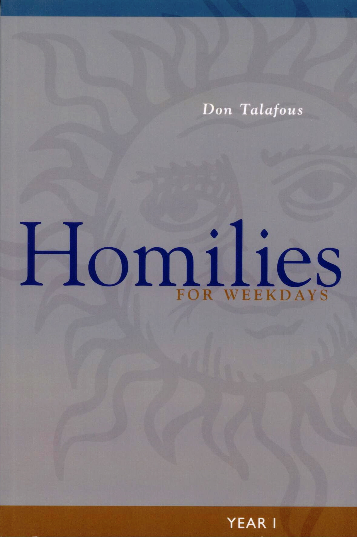 Homilies For Weekdays Year I, by Don Talafous #9780814630310