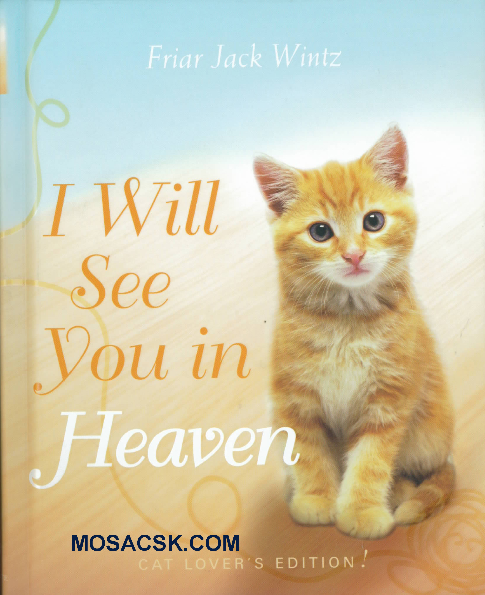 I Will See You In Heaven, Cat Lover's Edition, 9781557259592