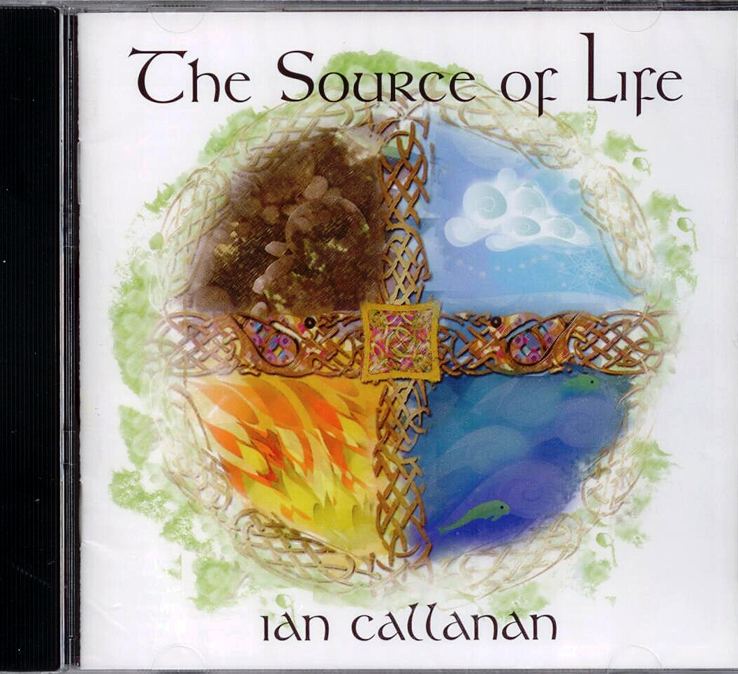 Ian Callanan, Artist; The Source of Life, Title; Music CD