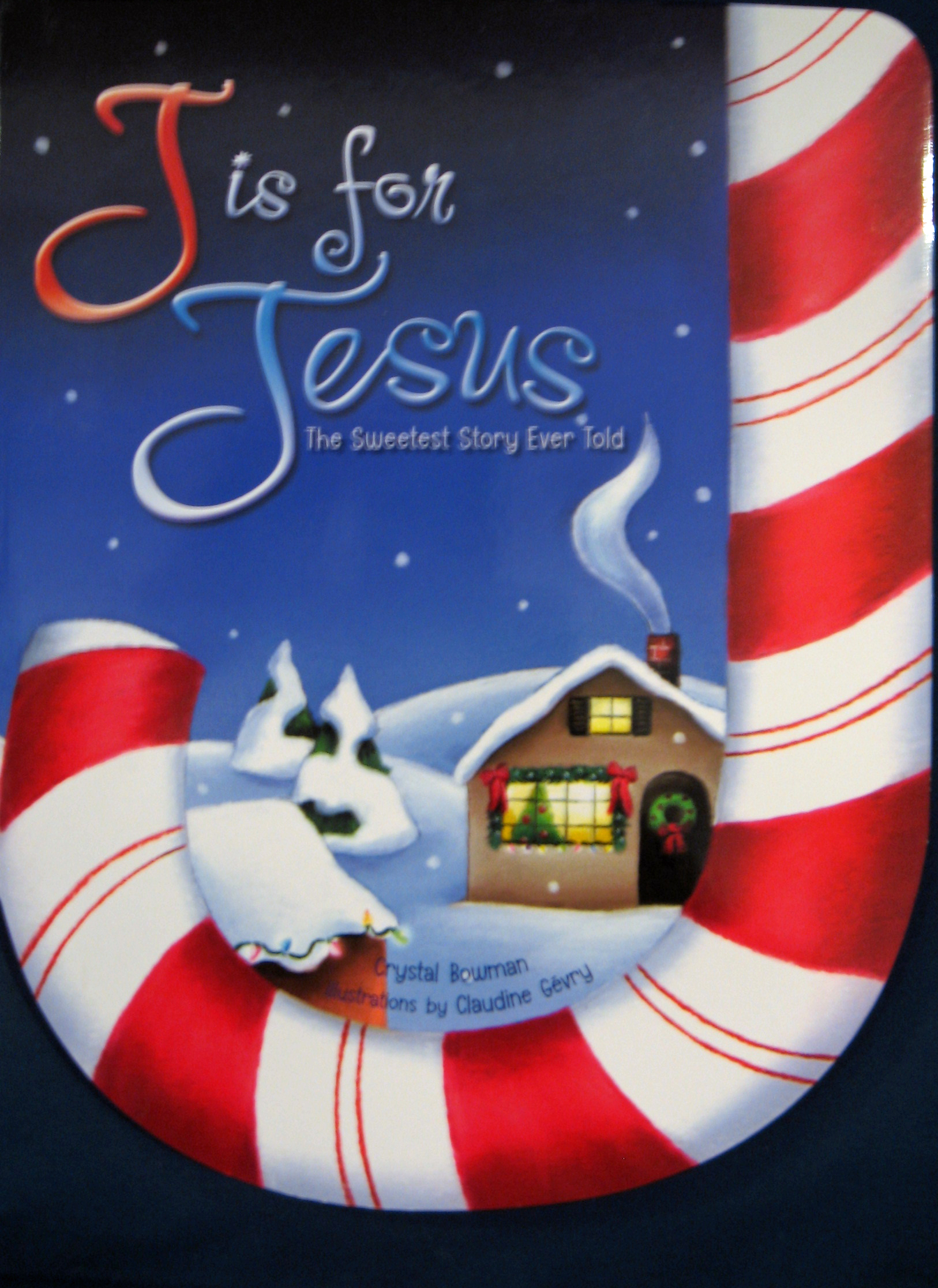 J Is for Jesus Christmas Board Book by Crystal Bowman 108-9780310708919