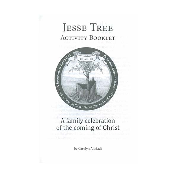 Jesse Tree Activity Booklet by Carolyn Altstadt 67-73101