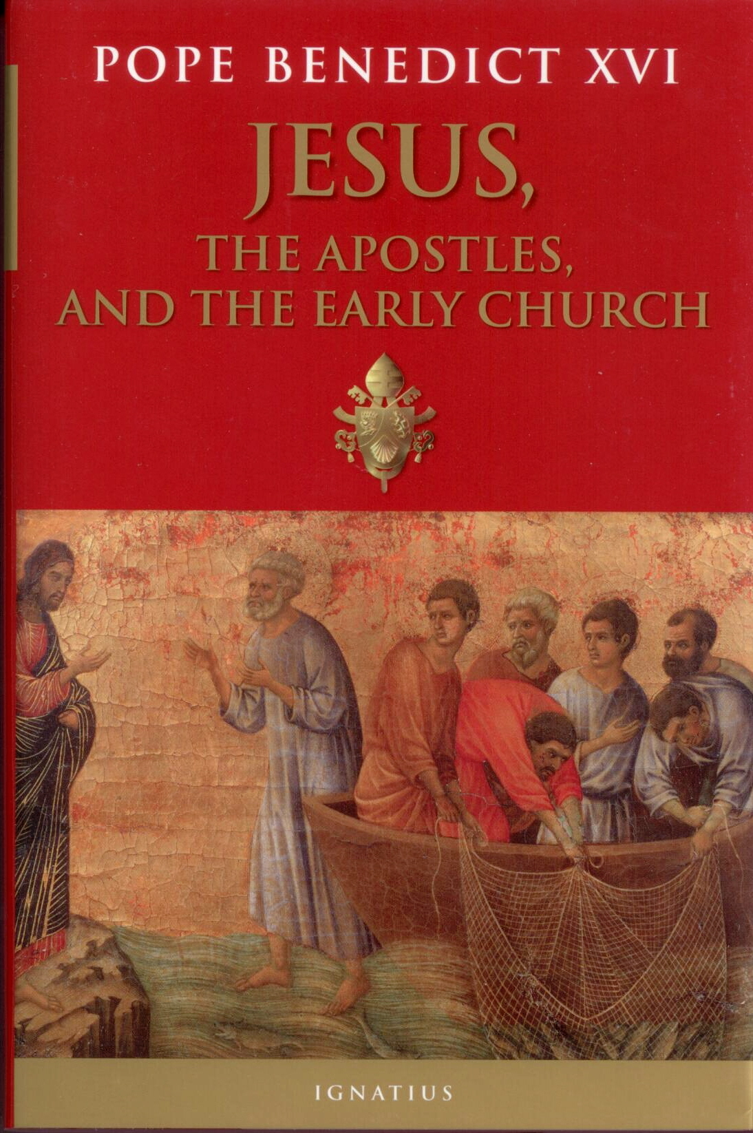 Jesus, the Apostles, and the Early Church by Joseph Ratzinger 9781586172206