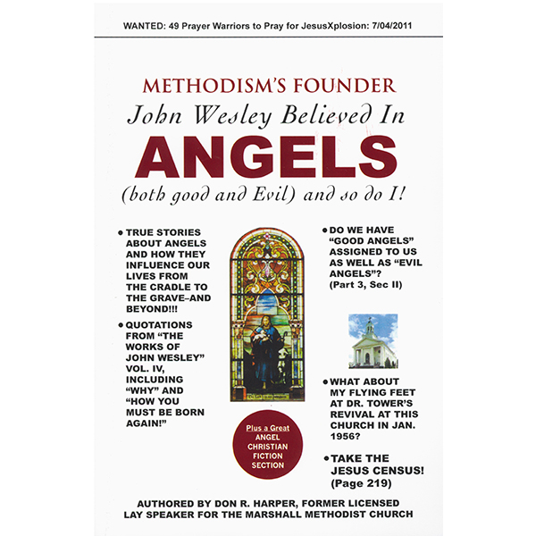 Methodism's Founder John Wesley Believed In Angels 108-9781604773019