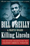 Killing Lincoln (Large Print) by Bill O'Reilly 108-9781594135545