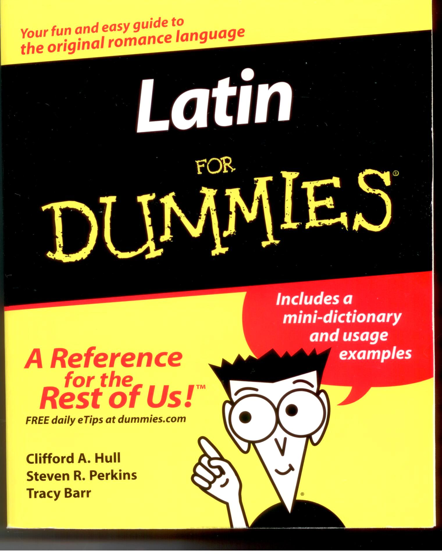 Latin For Dummies by Clifford A. Hull 108-9780764554315