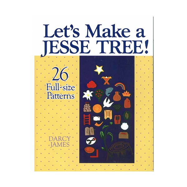 Lets Make a Jesse Tree by Darcy James 86-9780687214396