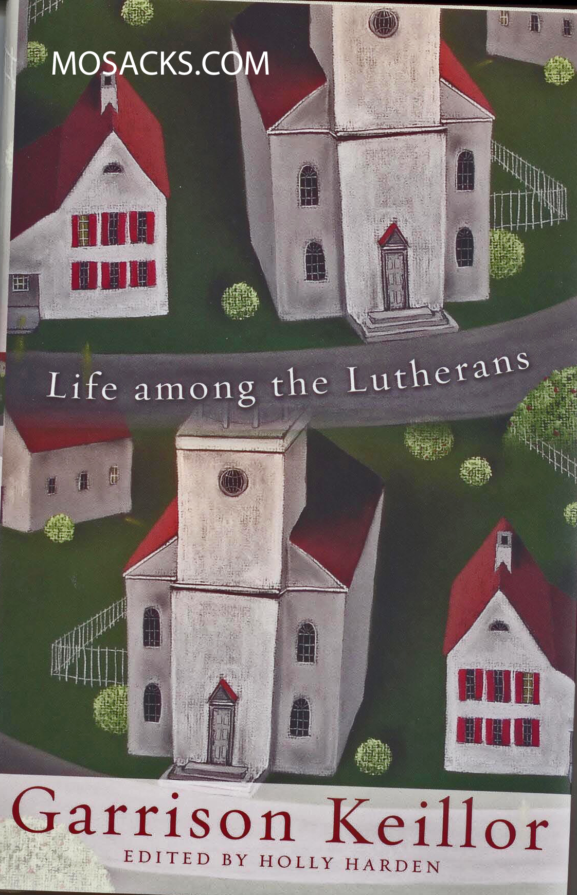 Life Among The Lutherans by Garrison Keillor 9780806670614