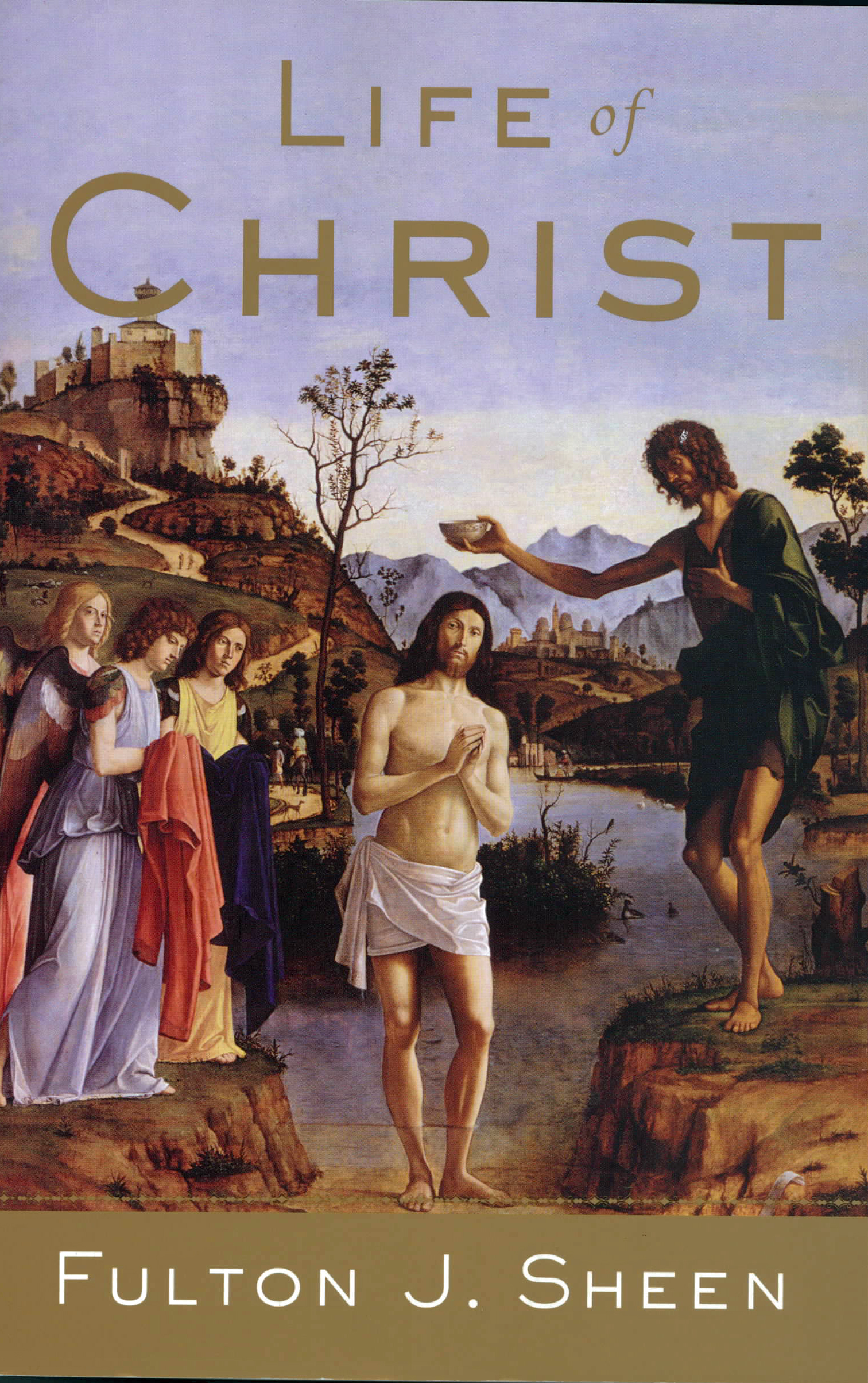Life of Christ By Fulton J. Sheen 108-9780385132206