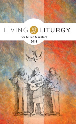 Living Liturgy Music Ministers Year B 82-9780814647240