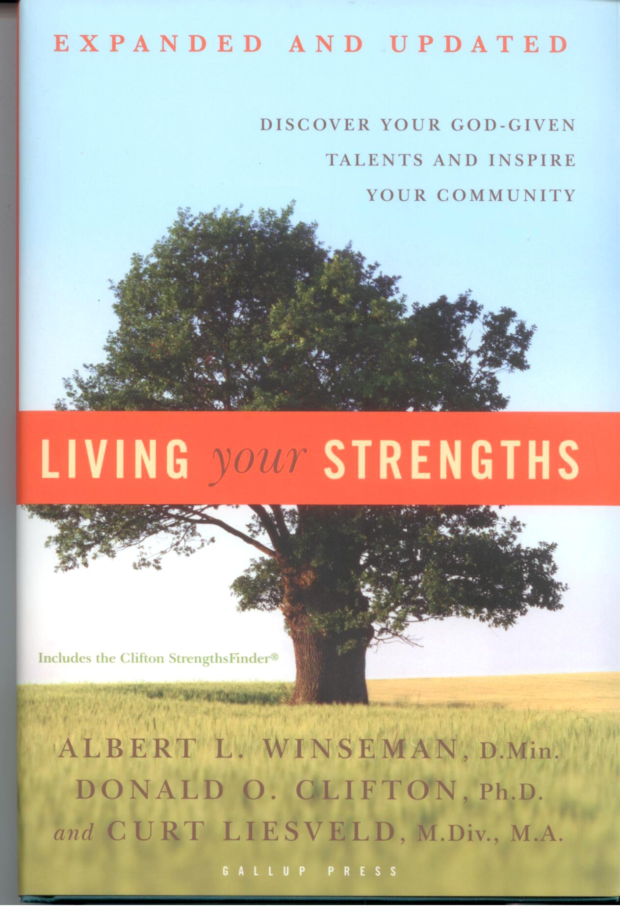 Living Your Strengths by Albert L. Winseman 108-9781595620026