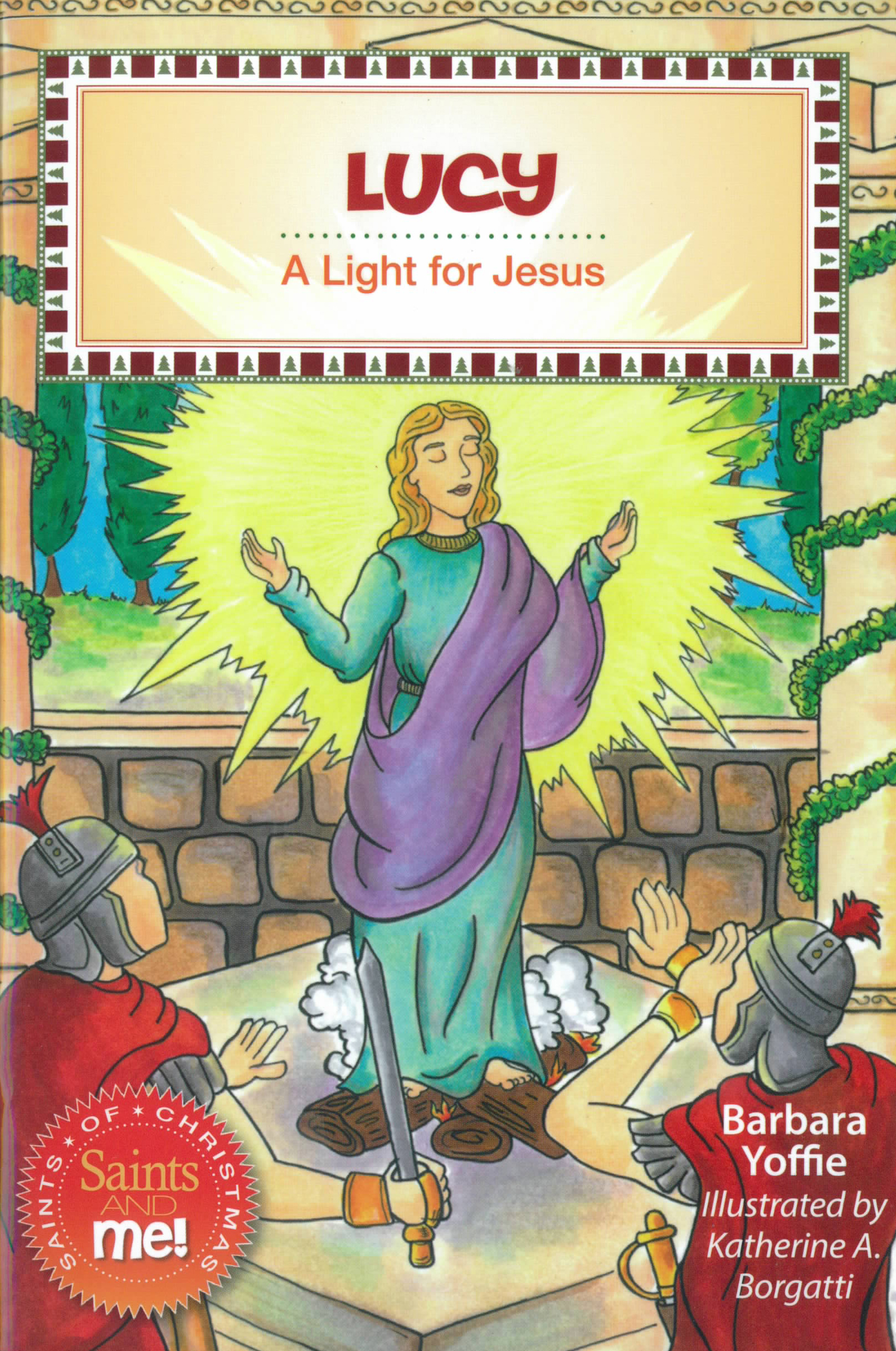 Lucy: A Light for Jesus by Barbara Yoffie 108-9780764823251