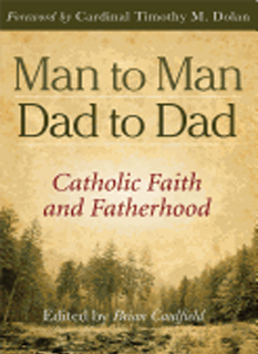 Man To Man Dad To Dad By Brian Caulfield & Tim Dolan-9780819849182