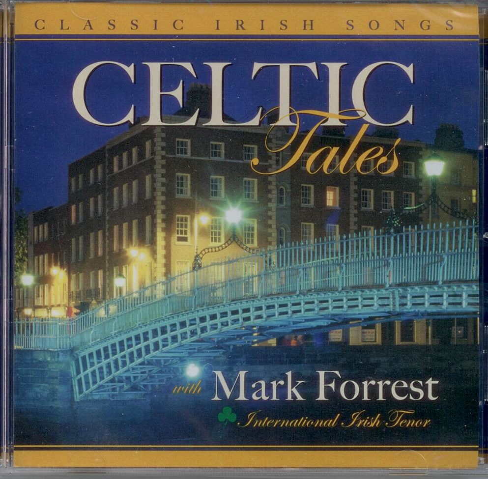 Mark Forrest, Artist; Celtic Tales, Title; Music CD