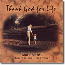 Thank God fro Life Mark Forrest