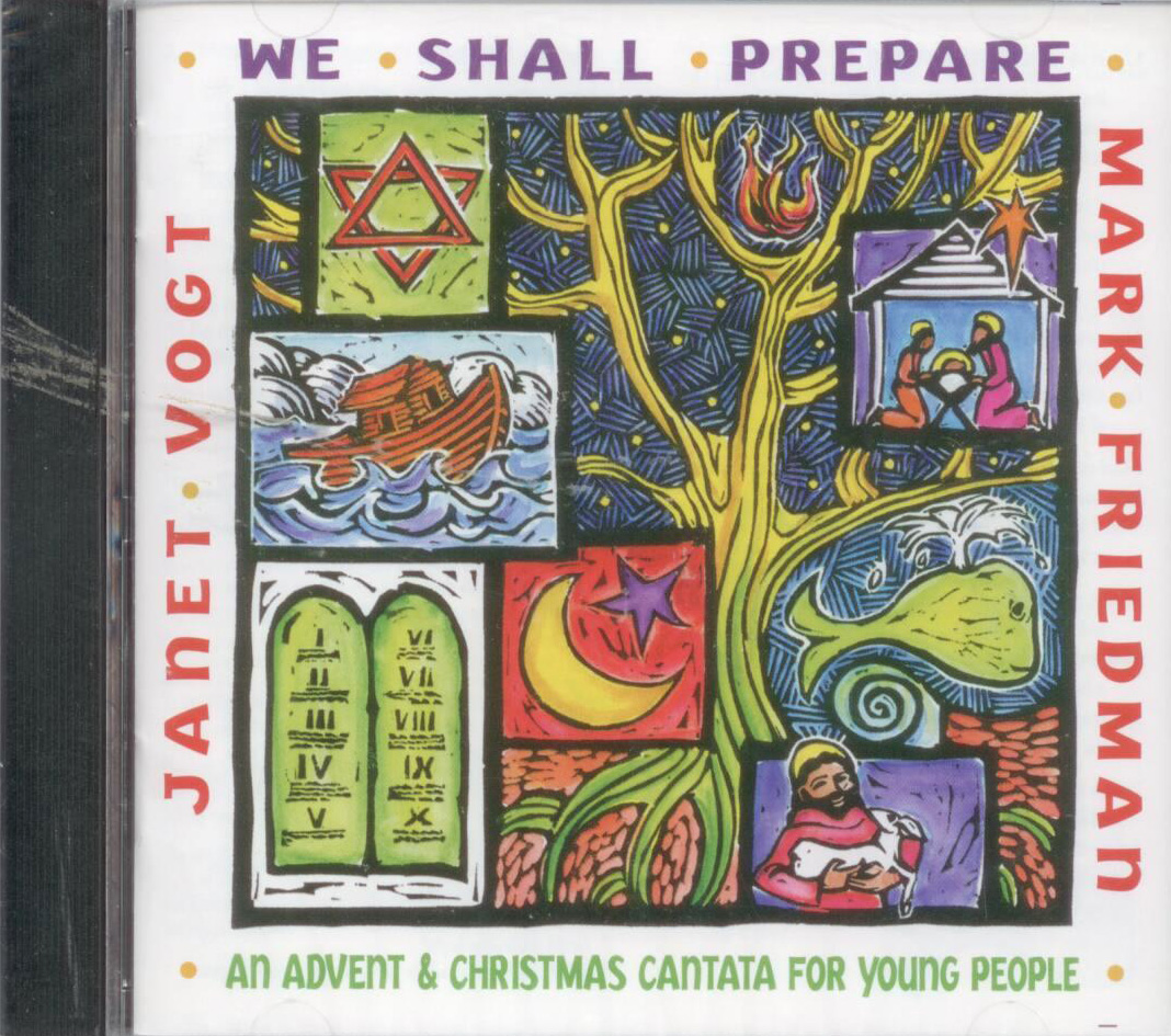 Mark Friedman Janet Vogt:  We Shall Prepare,Title; Christmas Music CD