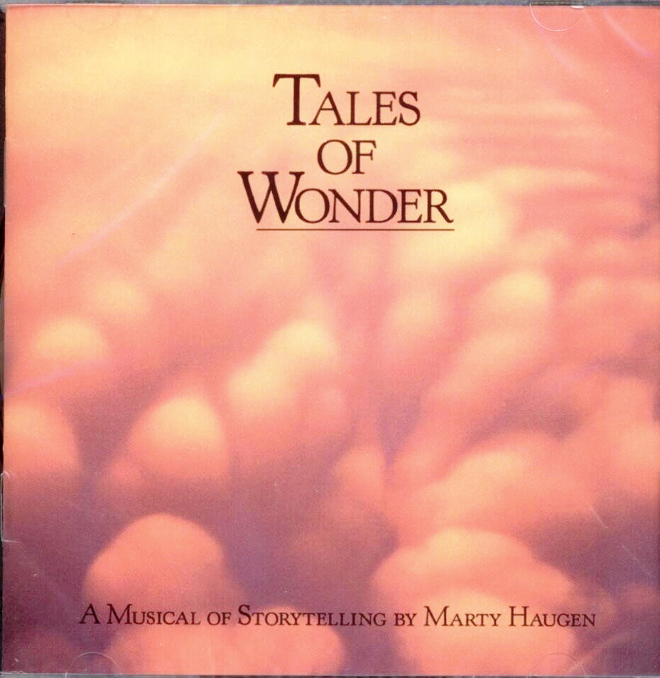 Marty Haugen, Artist; Tales of Wonder, Title; Music CD