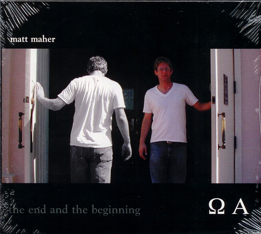 Matt Maher, Artist; The End And The Beginning, Title; Music CD