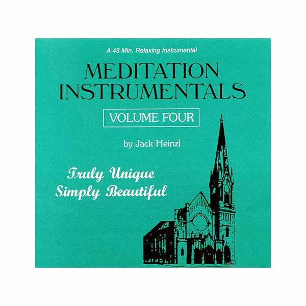 Meditation Instrumentals Volume 4 by Jack Heinzl 285-675430519994