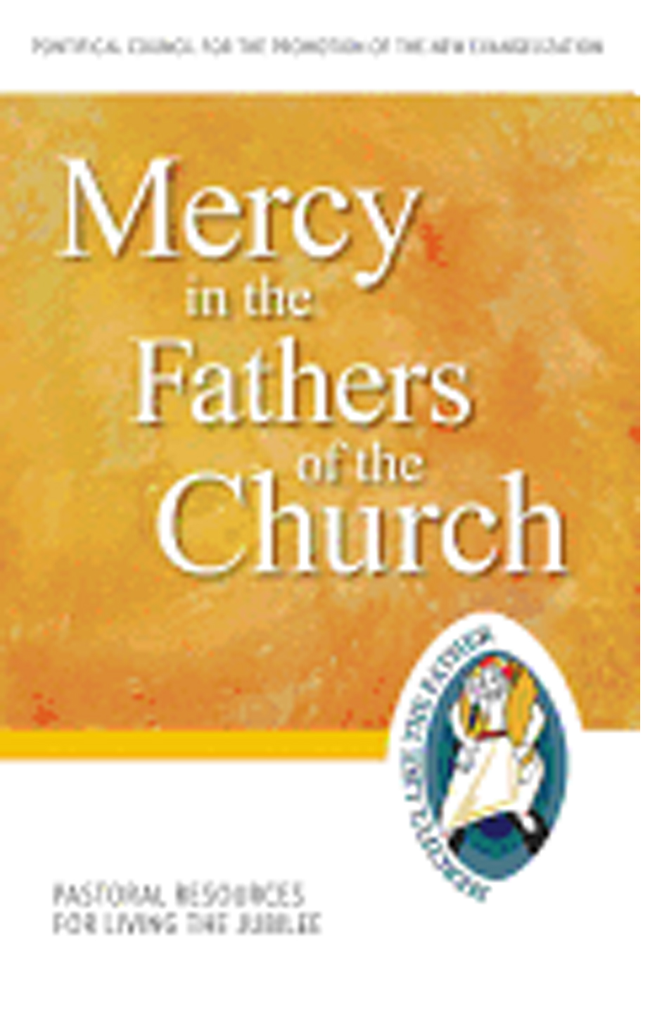 Mercy in the Fathers of the Church 9781612789781