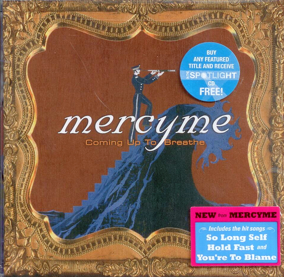 Mercy Me, Artist; Coming Up To Breathe, Title; Music CD