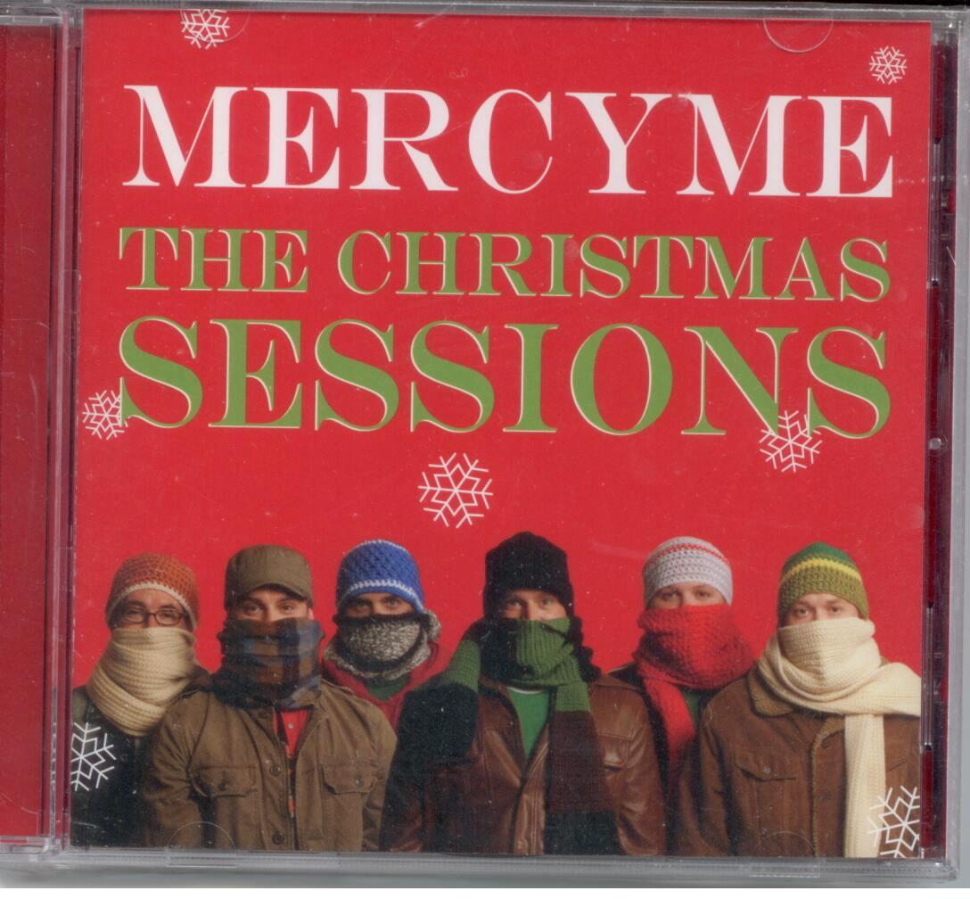 Mercy Me, Artist; The Christmas Sessions, Title; Christmas Music  CD