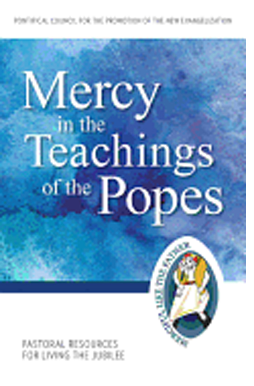 Mercy in the Teachings of the Popes 9781612789804