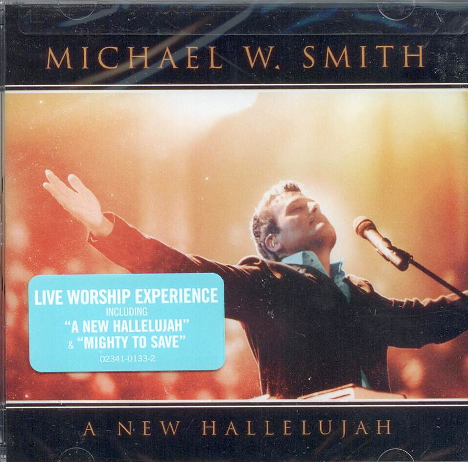Michael W. Smith, Artist; A New Hallelujah, Title; Music CD
