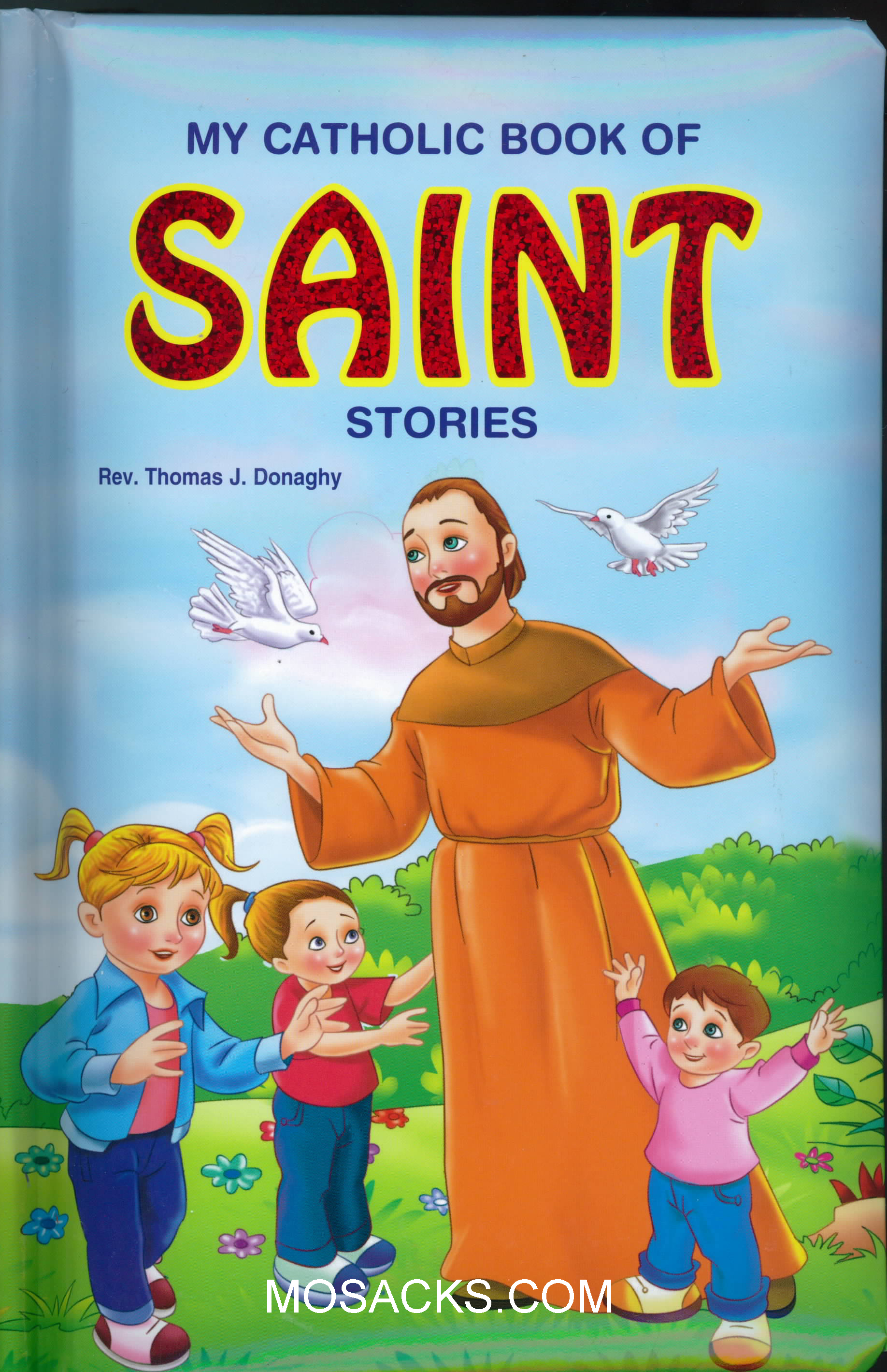 My Catholic Book Of Saint Stories by Rev  Thomas Donaghy-755/97