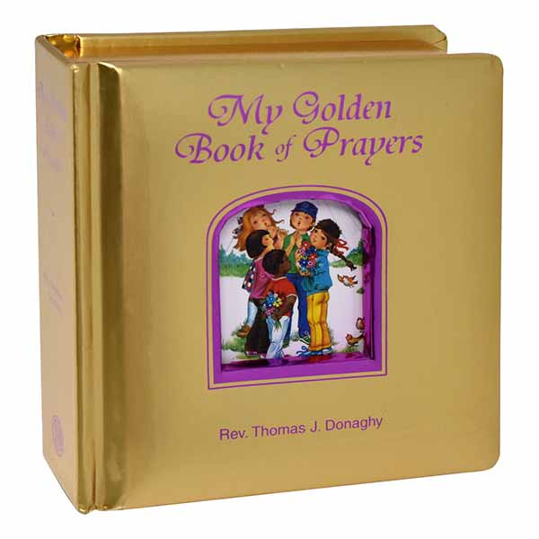 My Golden Book of Prayers by Thomas J. Donaghy 108-9780899423593