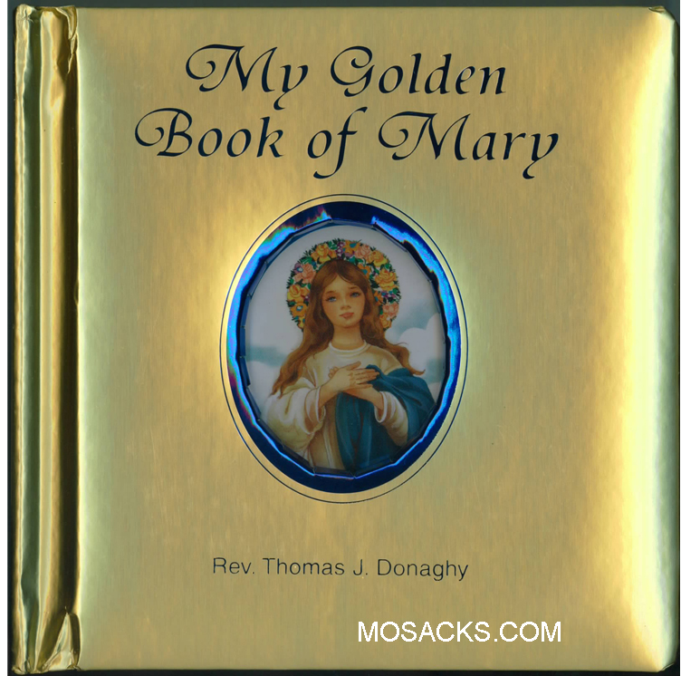 My Golden Book Of Mary by Rev Thomas Donaghy-449/97