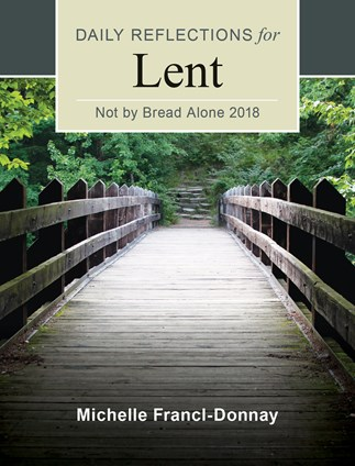 Not By Bread Alone Daily Reflections For Lent 82-9780184646038