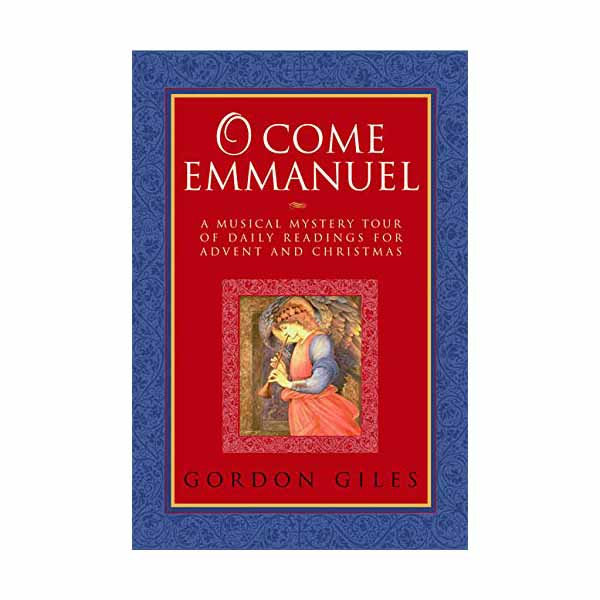 O Come Emmanuel by Gordon Giles 201-9781557255150