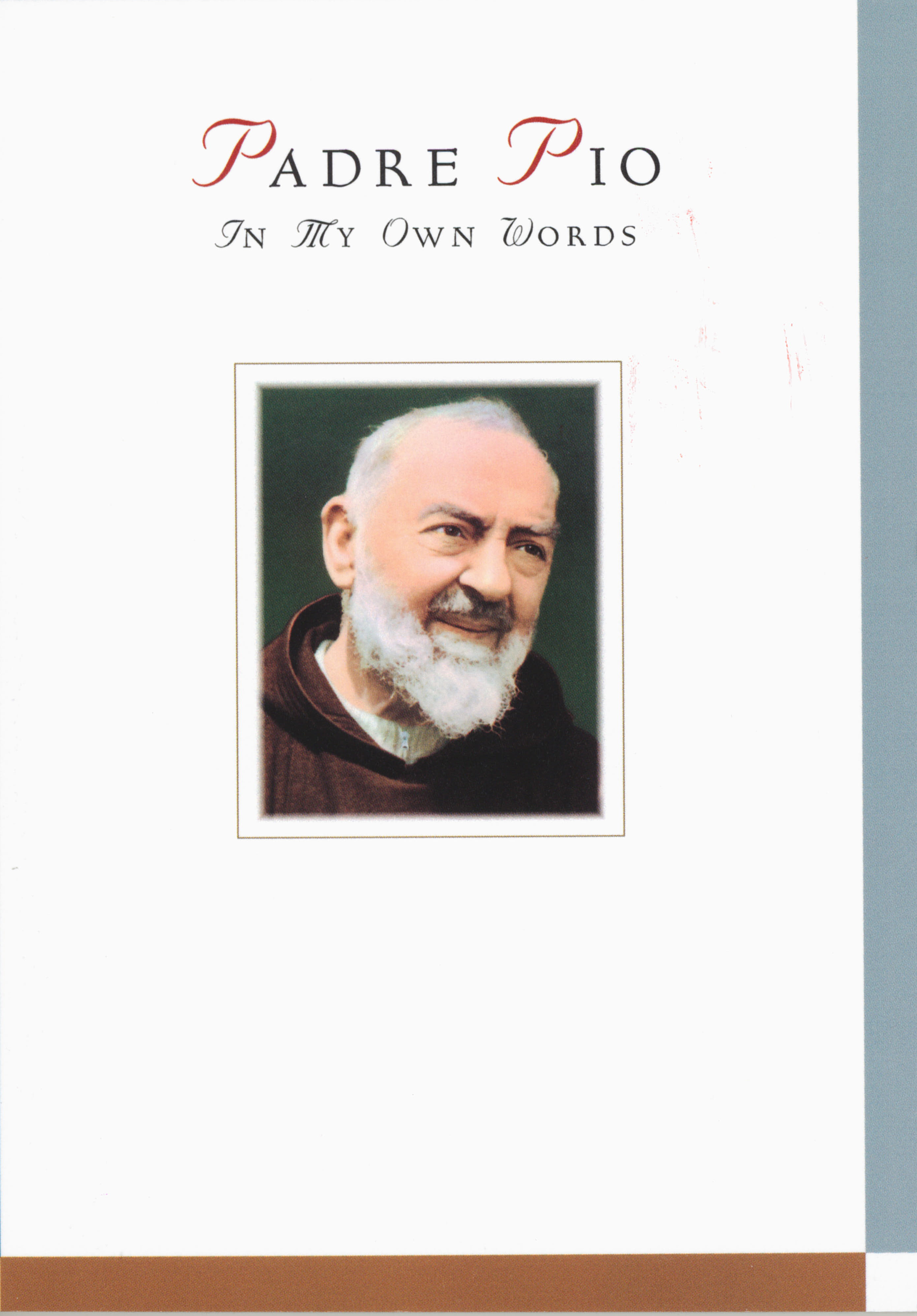 Padre Pio: In My Own Words by Anthony F. Chiffolo 108-9780764824494