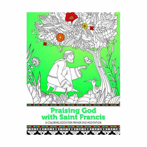 Praising God with Saint Francis by Trish Sullivan Vanni 84-9781627851664