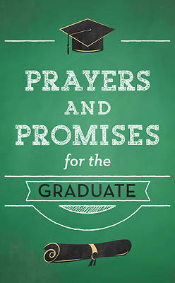 Prayers And Promises For The Graduate-9781643523019