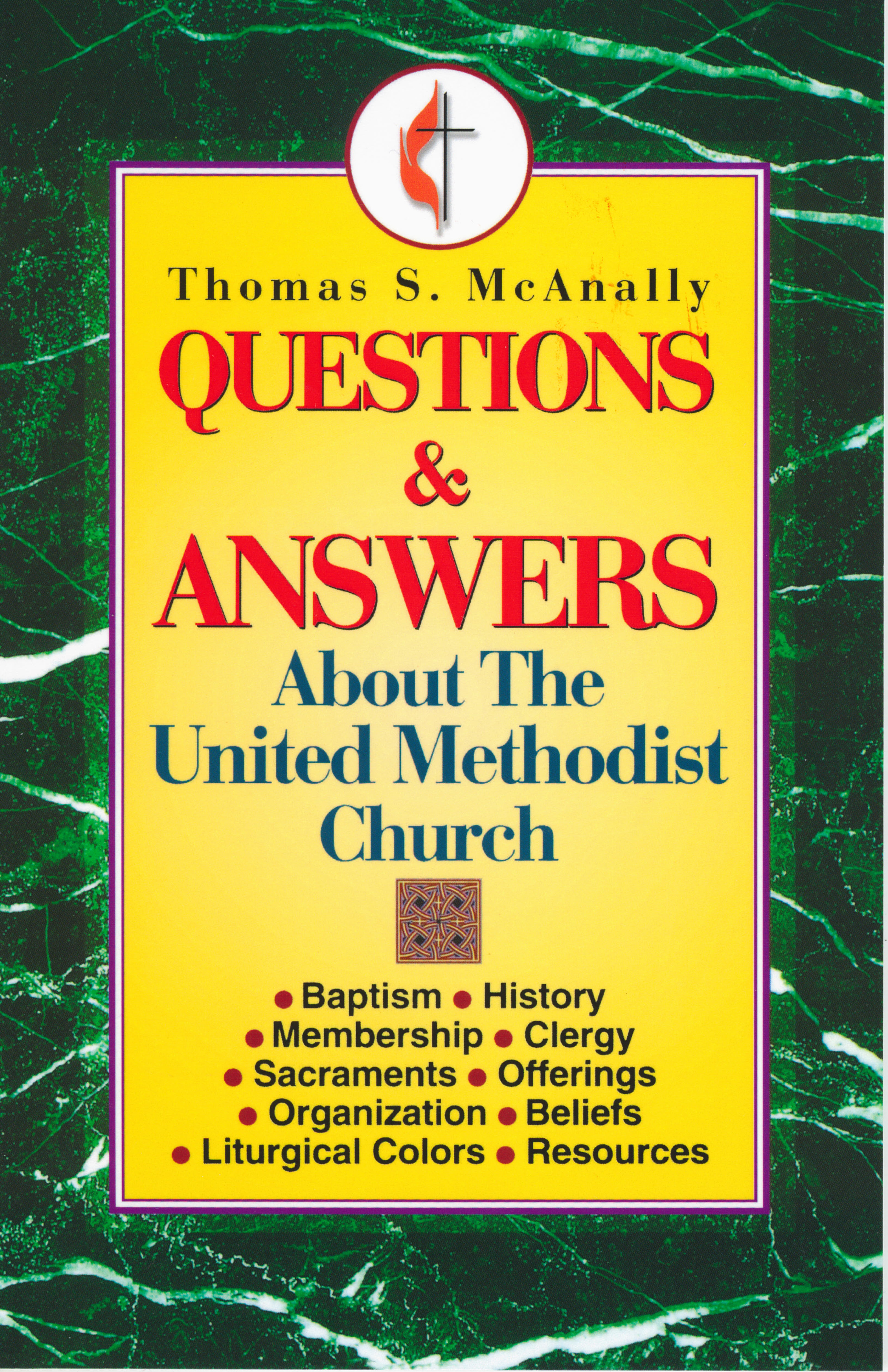 Questions & Answers About The United Methodist Church 108-9780687016709