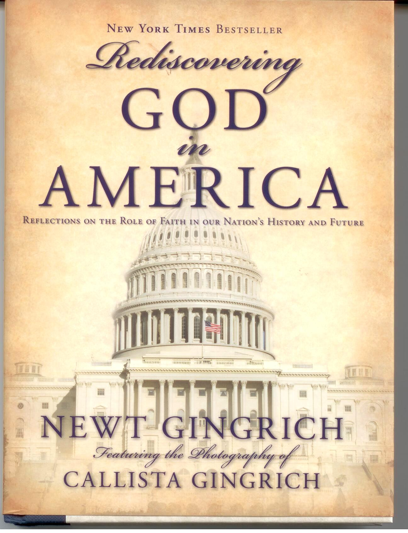 Rediscovering God In America by Newt Gingerich 108-9781595553133