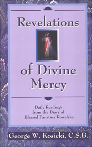 Revelations of Divine Mercy: Daily Readings from the Diary of Saint Faustina Kowalska 9780892839773