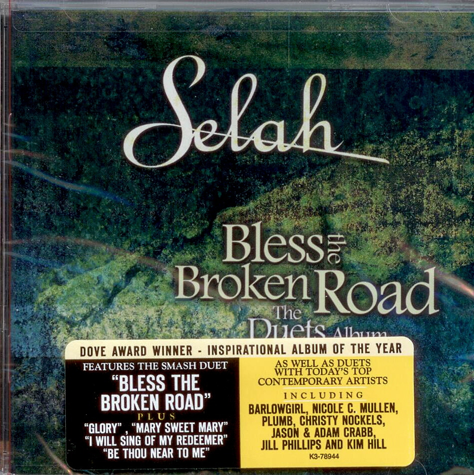 Selah, Artist; Bless the Broken Road, Title; Music CD